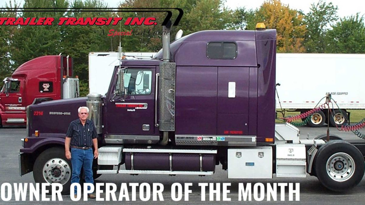 Trailer Transit Inc. Owner Operator of the month for May 2019