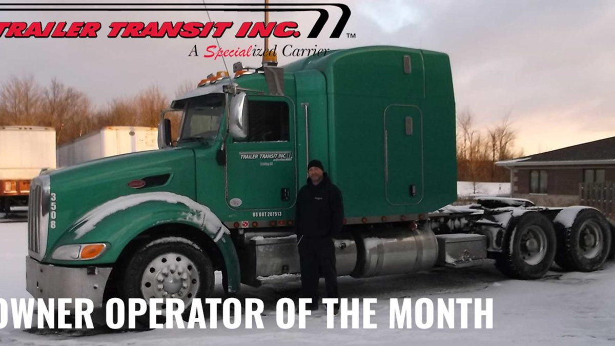 Trailer Transit Inc. Owner Operator of the month for June 2019